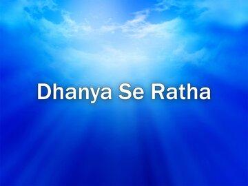 Dhanya Se Ratha-Prarthana TV