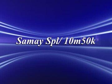 Samay Spl/ 10m50k-Samay