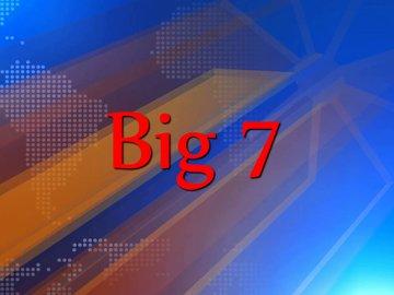 Big 7-Samay