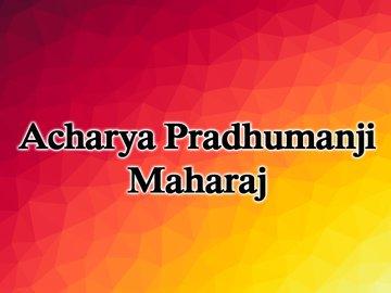 Acharya Pradhumanji Maharaj-Vedic