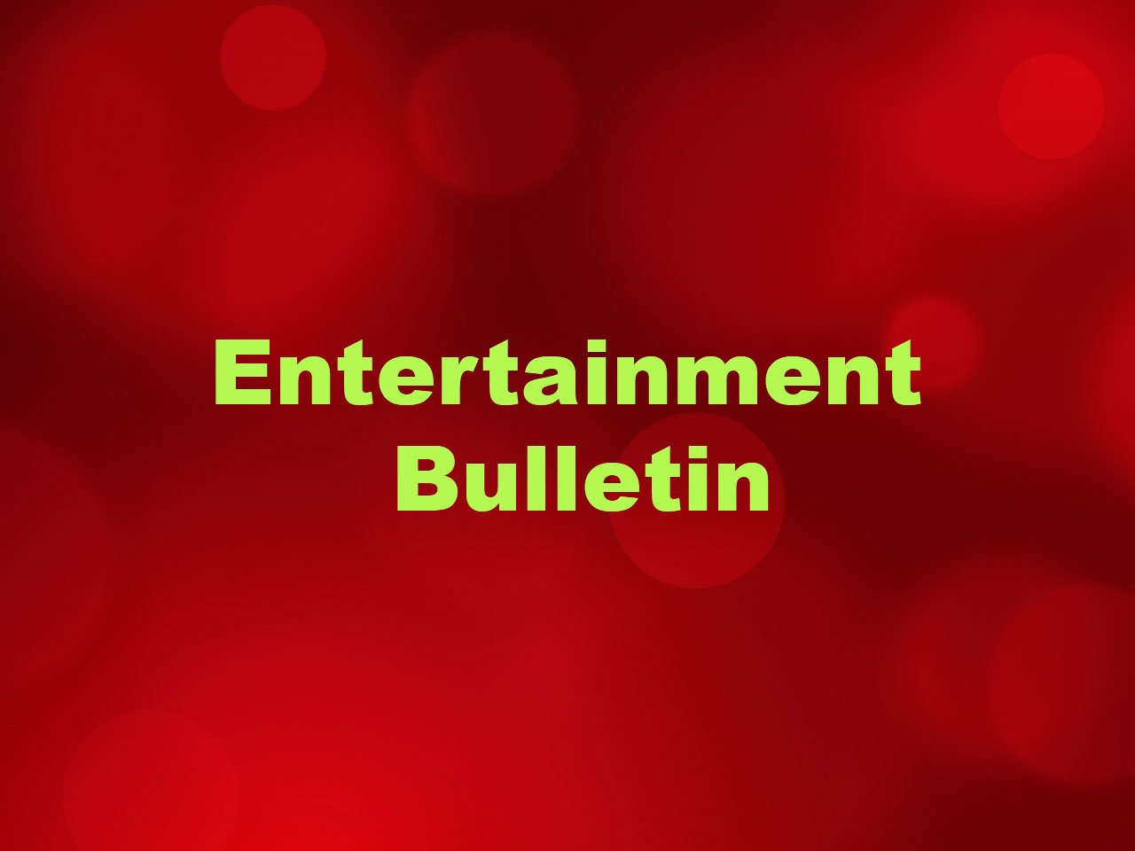 Entertainment Bulletin-News Time Bangla
