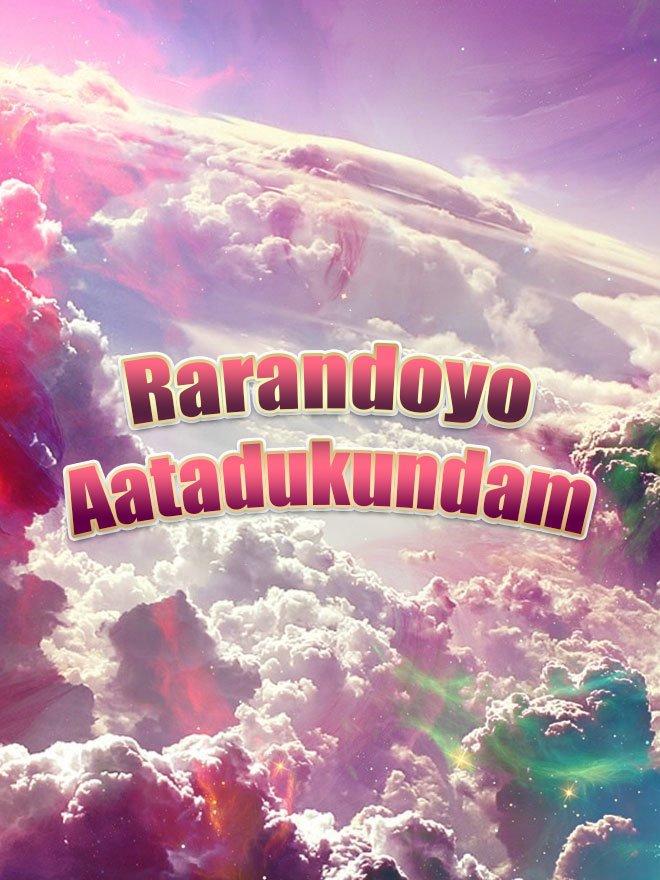 Rarandoyo Aatadukundam-Raj Vissa