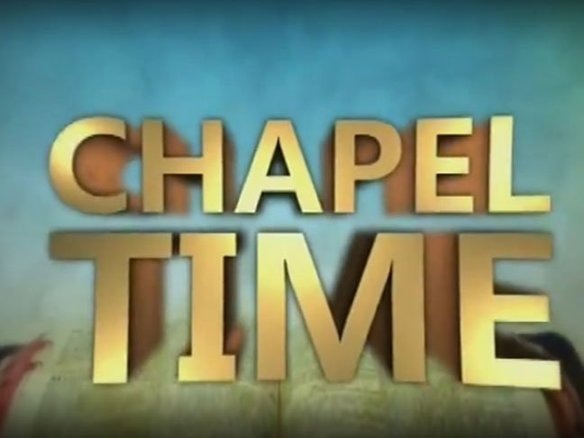 Chapel Time-Power Vision TV