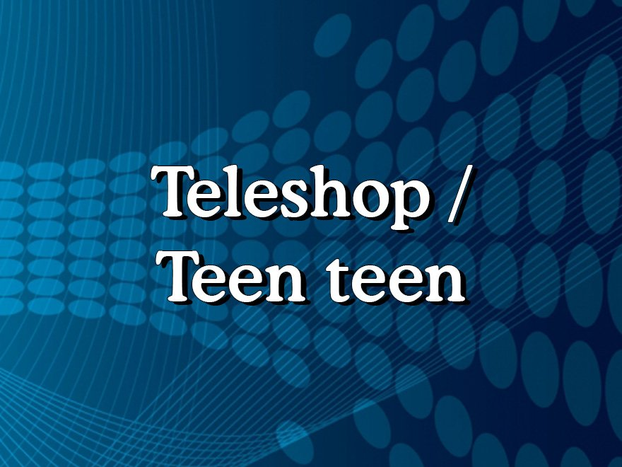 Teleshop / Teen teen-Dhoom Music