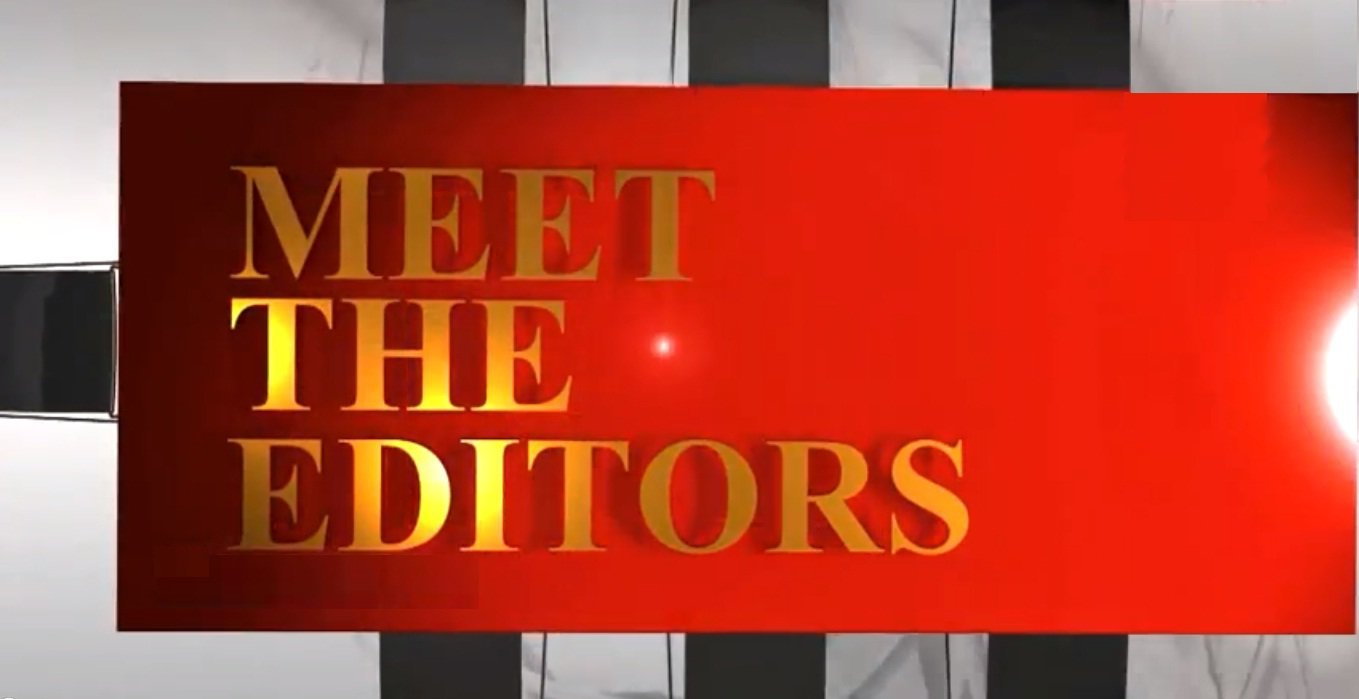 Meet The Editors-Reporter TV