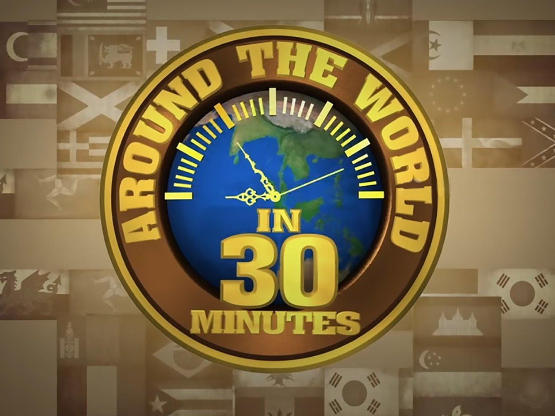 Around The World In 30 Mins-SafariTV